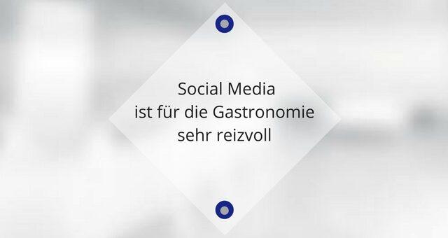 Social Media ist für die Gastronomie sehr reizvoll