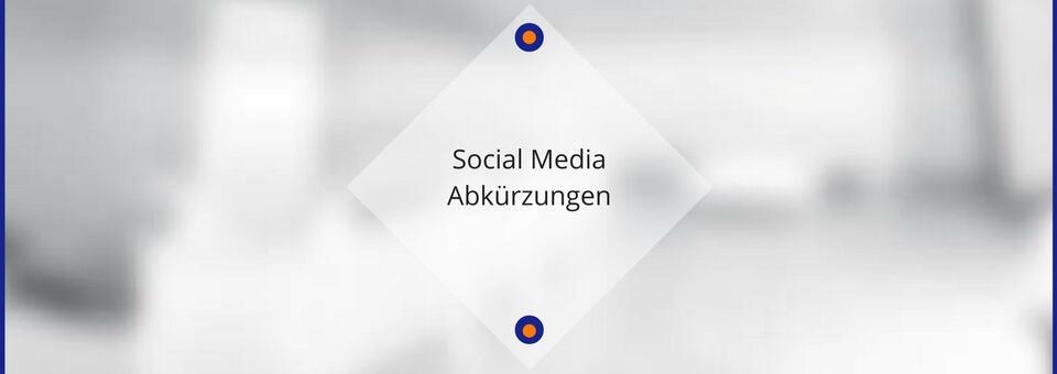Social Media Abkürzungen