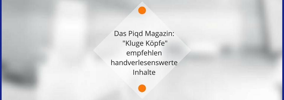 Das Magazin Piqd – die Programmzeitung für guten Journalismus
