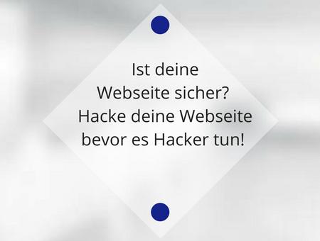 Hacke deine Webseite bevor es Hacker tun!