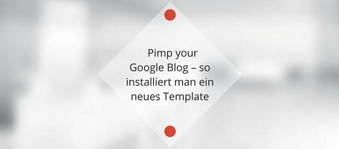 google-blog-template-installieren