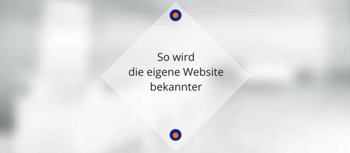 so-wird-die-eigene-website-bekannter